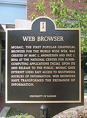 Navigateur web Mosaic, le premier navigateur graphique populaire pour le World Wide Web, a été créé par Marc L. Andreessen et Eric J. Bina au Centre national pour les applications des super-ordinateurs (NCSA). Lors de sa mise à disposition du public en 1993, Mosaic donna aux utilisateurs d'Internet un accès facile aux sources d'information multimédia. Les navigateurs web ont transformé l'échange d'information. Université de l'Illinois. Foto: Ragib Hasan