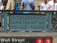 Un vestige de l'ancien réseau: un panneau de l'ancienne IRT, à Wall Street.