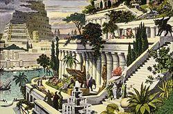 Les jardins de Babylone, une des 7 merveilles du monde