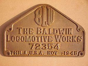 Plaque de constructeur Baldwin Locomotive Works.
